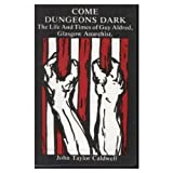 Come Dungeons Dark, John Caldwell, 0946487197