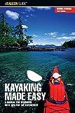 Kayaking Made Easy, Dennis Stuhaug, 0762738596
