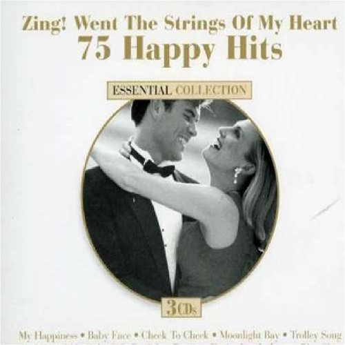 75 Happy Hits: Zing Went Strings of My Heart