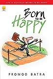 Born To Be Happy