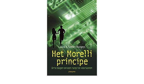 Het Morelli principe: drie dagen om een ramp te voorkomen ...