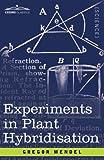 Experiments in Plant Hybridisation, Gregor Mendel, 1605202576