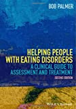 Helping People with Eating Disorders, Palmer, 1118606698