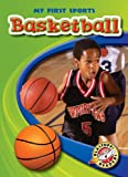Basketball (Blastoff! Readers: My First Sports) (Blastoff Readers. Level 4)