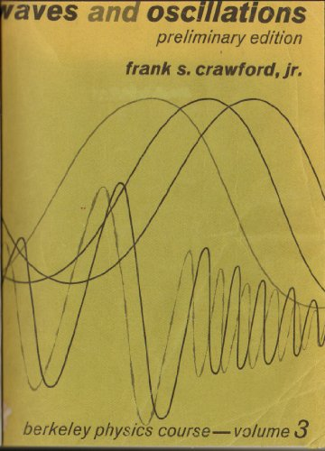 Waves and oscillations (Berkeley physics course) (Course Wave)
