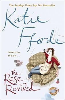 Rose Revived by Katie Fforde (2003-11-05)