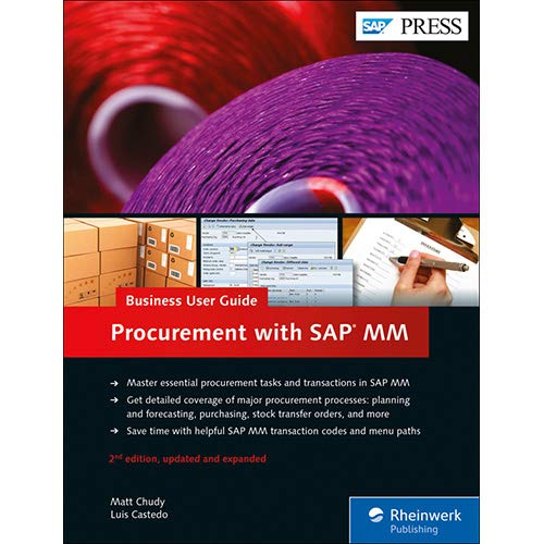 SAP Purchasing and Procurement with SAP MM (Materials Management): Business User Guide (2nd Edition) (SAP PRESS)