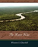 Front cover for the book The River War by Winston S. Churchill
