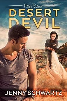 Desert Devil (Old School Book 5) by [Schwartz, Jenny]