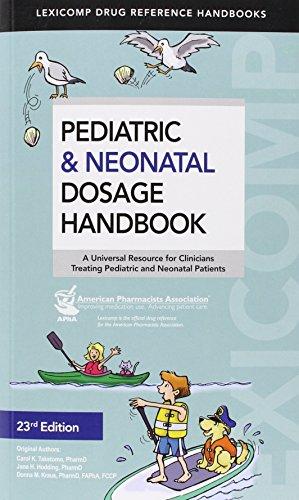 Pediatric & Neonatal Dosage Handbook