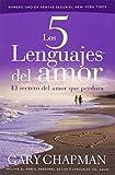 img - for Los 5 Lenguajes del Amor: El Secreto del Amor que Perdura (Spanish Edition) book / textbook / text book