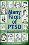 The Many Faces of PTSD, Susan Rau Stocker, 1615470026