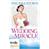 Four Weddings and a Fiasco: A Wedding Miracle (Kindle Worlds Novella)