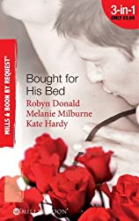 Bought for His Bed (Mills & Boon By Request): Virgin Bought and Paid For / Bought for Her Baby / Sold to the Highest Bidder!