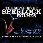 The Memoirs of Sherlock Holmes: The Adventure of the Yellow Face | Sir Arthur Conan Doyle