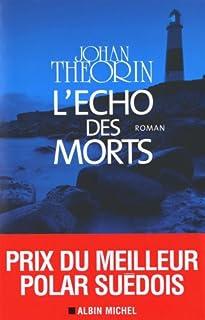 L'écho des morts : roman, Theorin, Johan