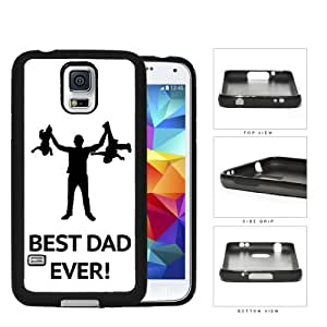 Best Dad Ever! Rubber Silicone TPU Cell Phone Case Samsung Galaxy S5 SM-G900
