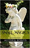 Small Magics: A Short Story