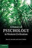 A History of Psychology in Western Civilization