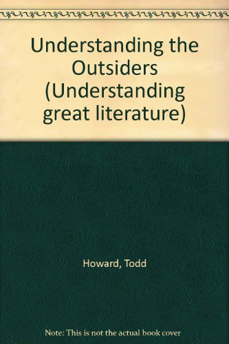 The Outsiders (Understanding Great Literature)