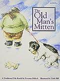 The Old Man's Mitten, Yevonne Pollock, 1879531607