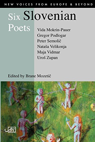 Six Slovenian Poets (New Voices from Europe & Beyond S.) [Mokrin-Pauer, Vida] (Tapa Blanda)