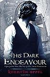 This Dark Endeavour (This Dark Endeavour)