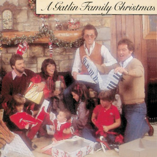 - Gatlin Family Christmas by Gatlin*Larry & Gatlin Brothers