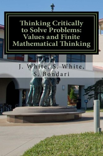 Thinking Critically to Solve Problems: Values and Finite Mathematical Thinking