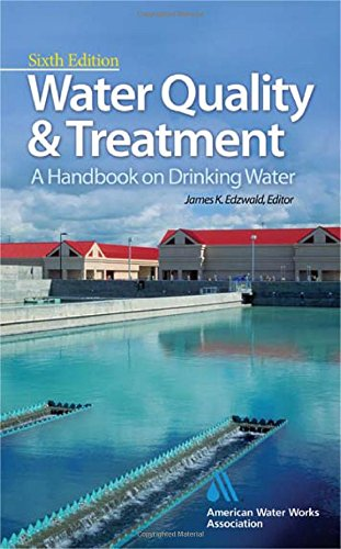 Water Quality   Treatment  A Handbook On Drinking Water  Water Resources And Environmental Engineering Series
