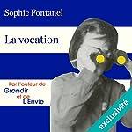 La vocation | Sophie Fontanel