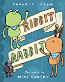 Ribbit Rabbit, Candace Ryan, 080272180X