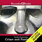 Crime and Punishment (Recorded Books Edition) Audiobook by Fyodor Dostoevsky Narrated by George Guidall