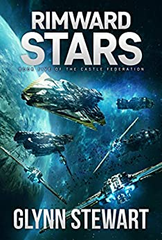 Rimward Stars (Castle Federation Book 5) by [Stewart, Glynn]