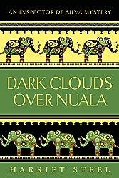 Dark Clouds Over Nuala (The Inspector de Silva Mysteries Book 2)
