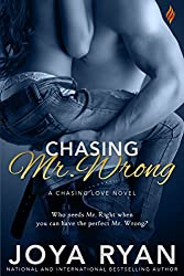 Chasing Mr. Wrong (Chasing Love Series Book 4)