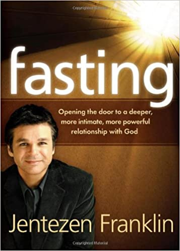 Fasting: Opening the door to a deeper, more intimate, more powerful
