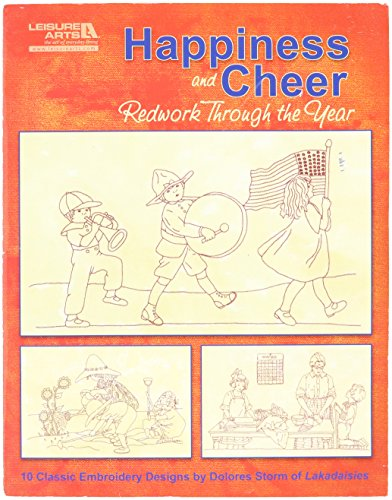 Leisure Arts Happiness And Cheer, Redwork Through the Year Book