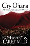 img - for Cry Ohana, Adventure and Suspense in Hawaii book / textbook / text book