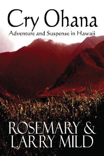 Cry Ohana, Adventure and Suspense in Hawaii