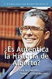Es Auténtica la Historia de Alberto, Sidney Hunter, 0758906307