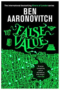 False Value by Ben Aaronovitch science fiction and fantasy book and audiobook reviews
