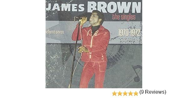 The Singles Vol. 7: 1970-1972: James Brown: Amazon.es: Música