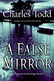 A False Mirror (Inspector Ian Rutledge Mysteries) by Todd, Charles(January 9, 2007) Hardcover by  Unknown in stock, buy online here