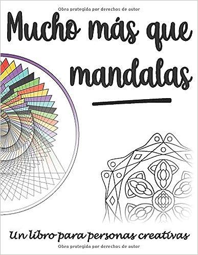 Book's Cover of Mucho más que mandalas: Un libro para personas creativas (Español) Tapa blanda – 13 octubre 2020