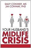Your Husband's Midlife Crisis
