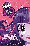 Equestria Girls: Through the Mirror