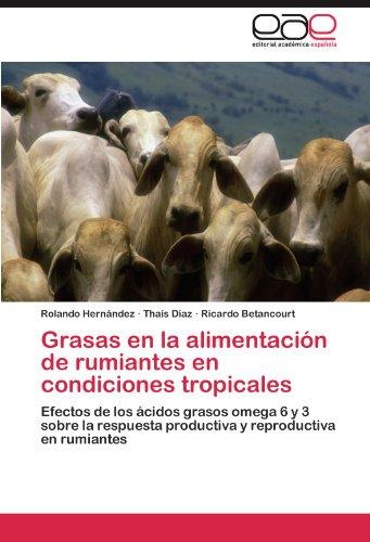 Descargar Libro Grasas En La Alimentacion De Rumiantes En Condiciones Tropicales Rolando Hern Ndez