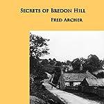 Secrets of Bredon Hill | Fred Archer
