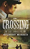 The Crossing, Gilbert Morris, 1410437515